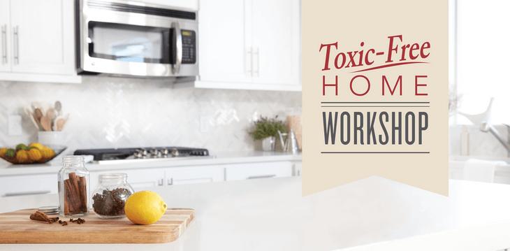 Toxic Free Home Class